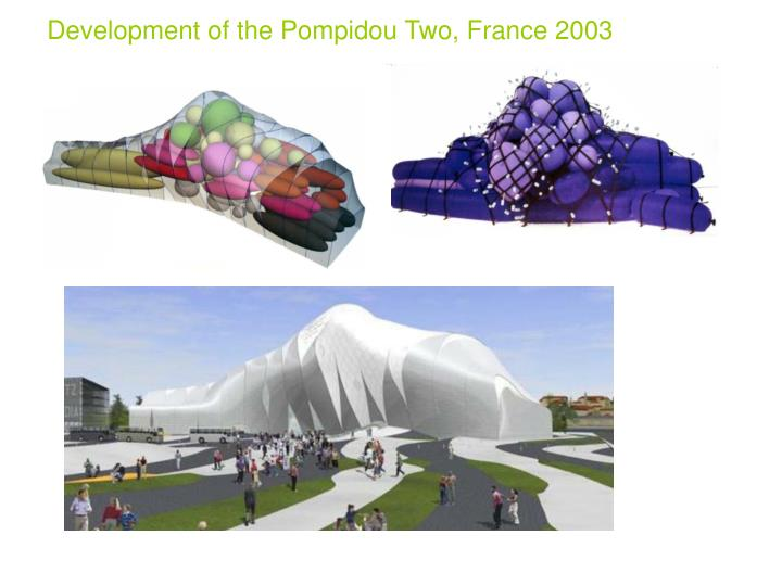 Development of the Pompidou Two, France 2003