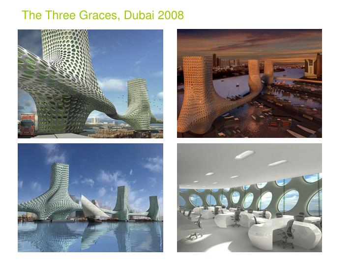 The Three Graces, Dubai 2008