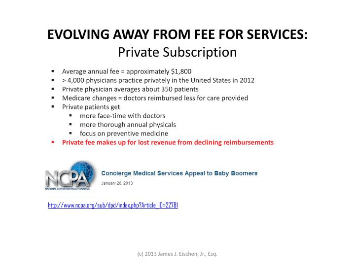 EVOLVING AWAY FROM FEE FOR SERVICES: