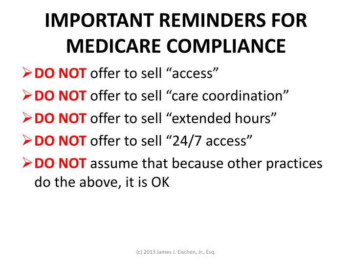 IMPORTANT REMINDERS FOR MEDICARE COMPLIANCE