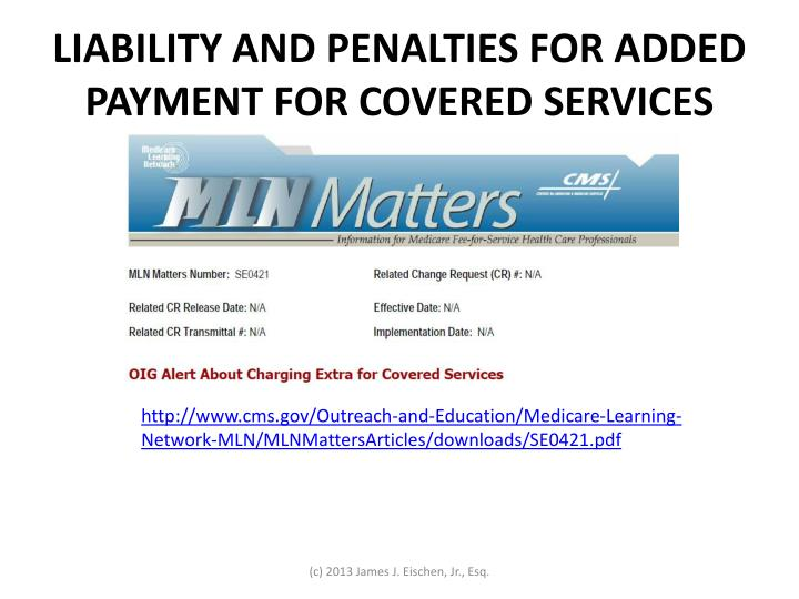 LIABILITY AND PENALTIES FOR ADDED PAYMENT FOR COVERED SERVICES
