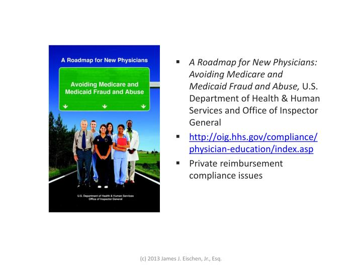 A Roadmap for New Physicians: Avoiding Medicare and Medicaid Fraud and Abuse,