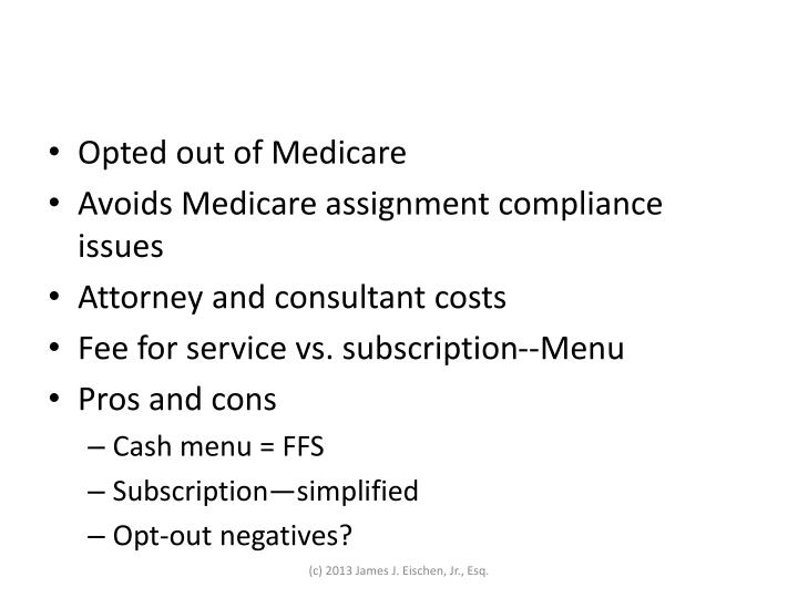 Opted out of Medicare