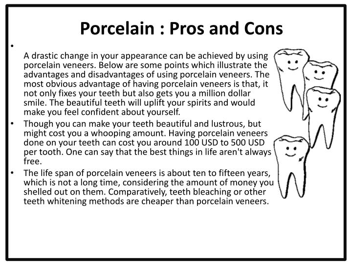 Porcelain : Pros and Cons