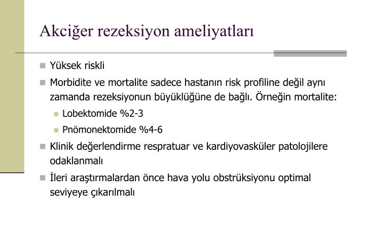 Akciğer rezeksiyon ameliyatları