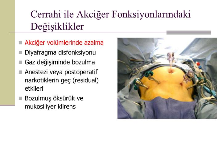 Cerrahi ile Akciğer Fonksiyonlarındaki Değişiklikler