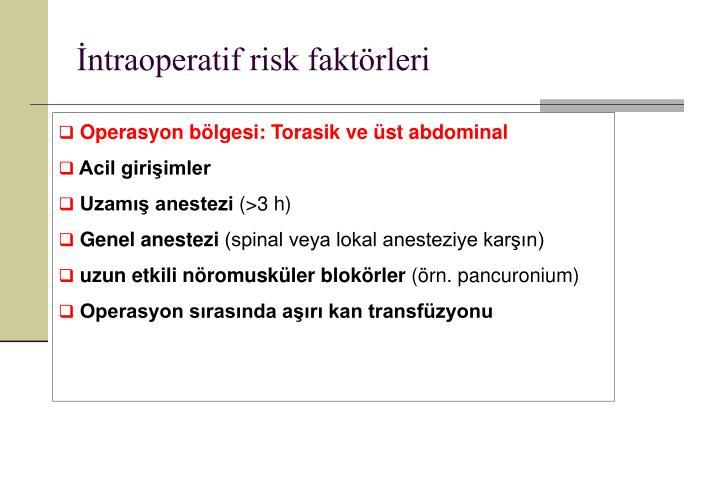 İntraoperatif risk faktörleri