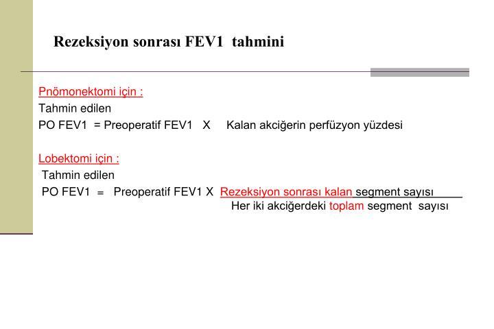 Rezeksiyon sonrası FEV1  tahmini