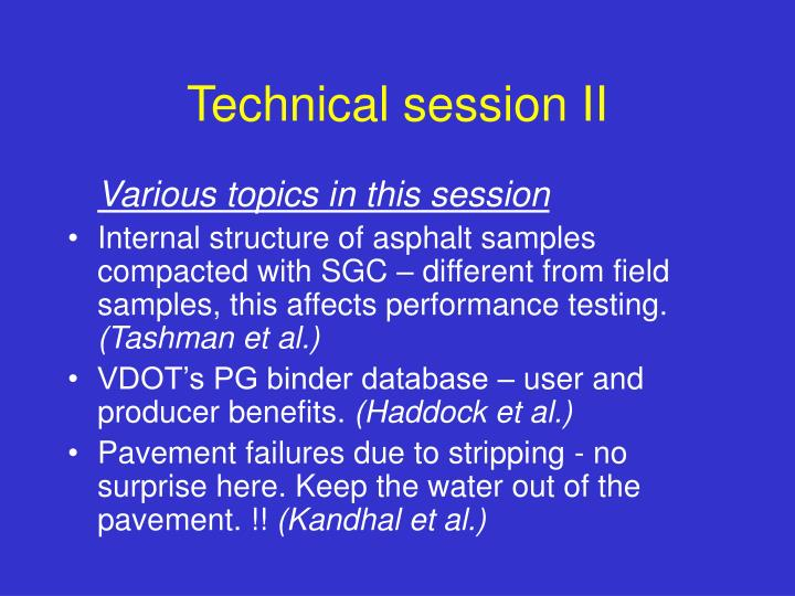 Technical session II