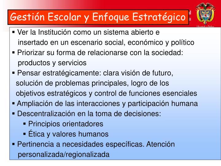 Gestión Escolar y Enfoque Estratégico