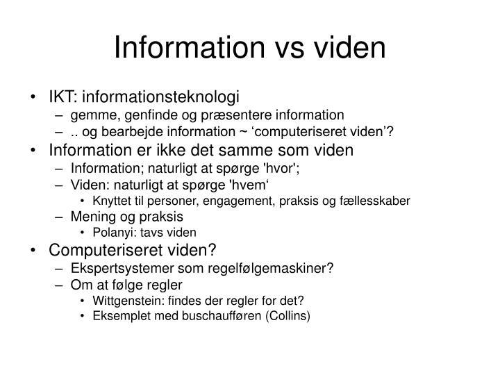 Information vs viden