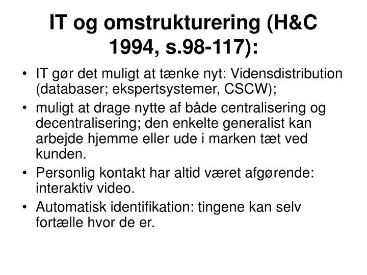 IT og omstrukturering (H&C 1994, s.98-117):