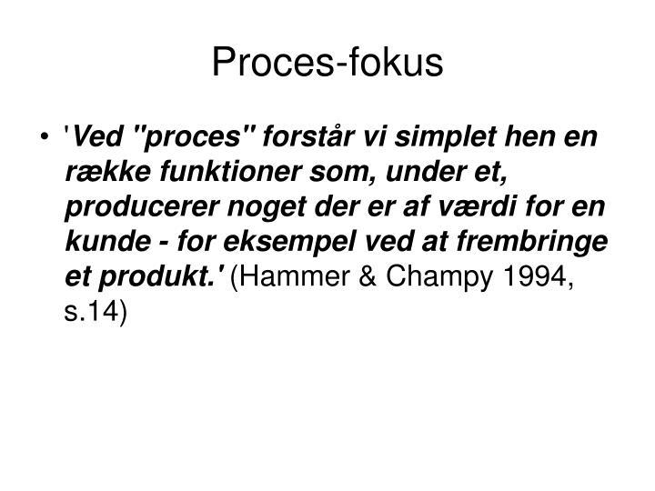 Proces-fokus