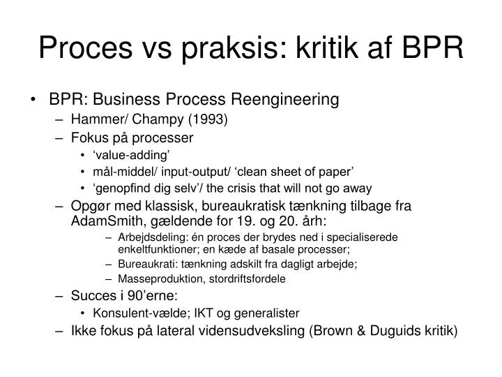 Proces vs praksis: kritik af BPR