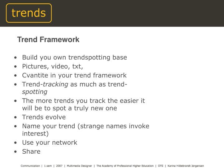 Trend Framework