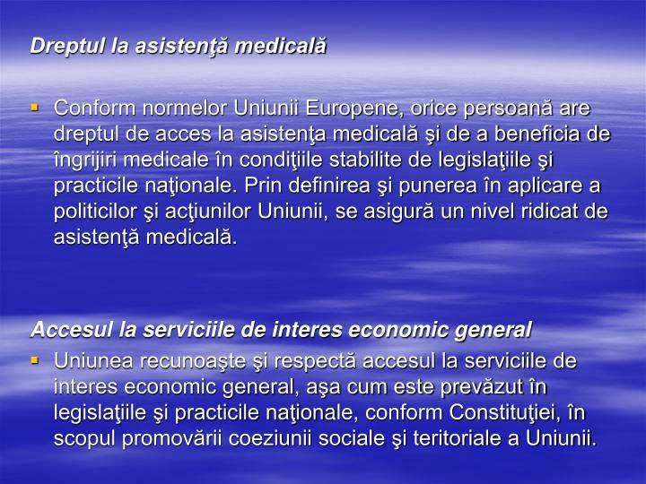 Dreptul la asistenţă medicală