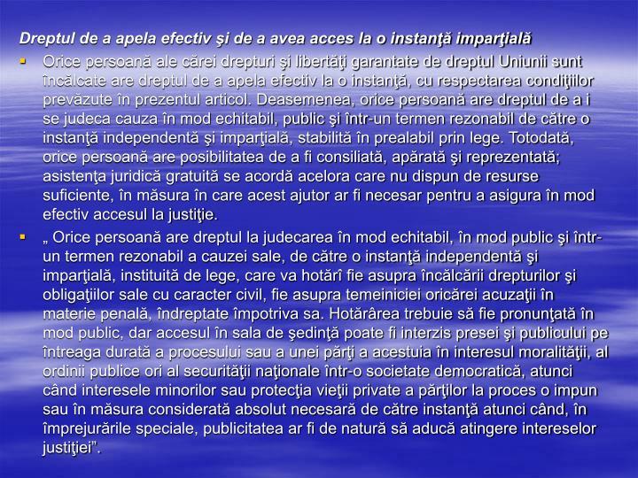 Dreptul de a apela efectiv şi de a avea acces la o instanţă imparţială