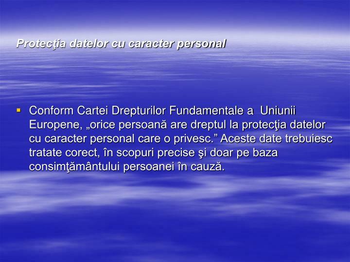 Protecţia datelor cu caracter personal