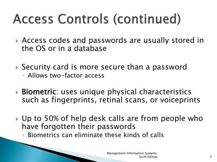 Access Controls (continued)
