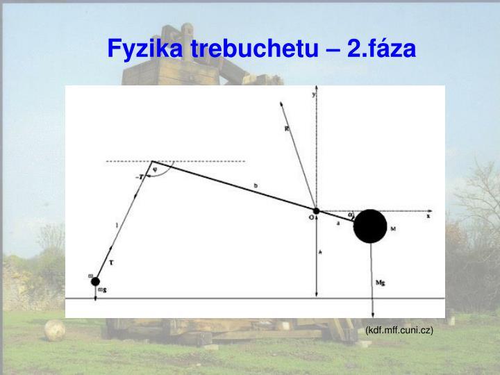 Fyzika trebuchetu – 2.fáza