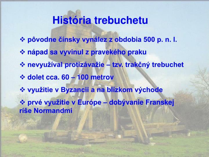 História trebuchetu
