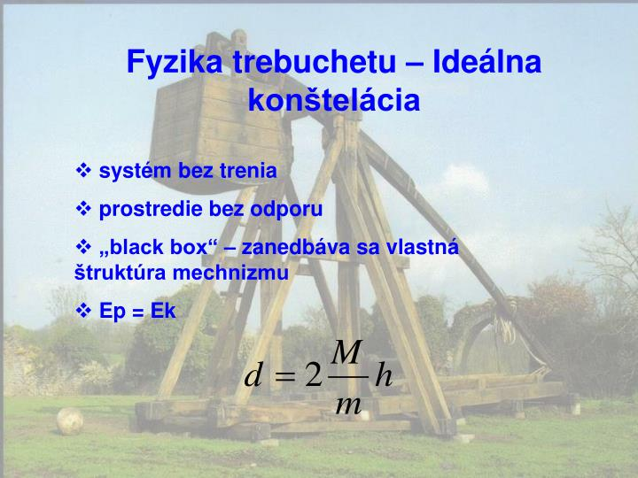 Fyzika trebuchetu – Ideálna konštelácia