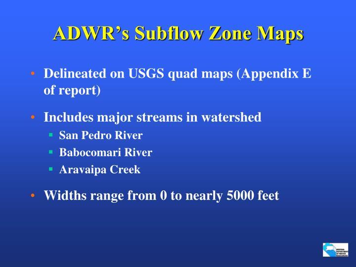 ADWR's Subflow Zone Maps