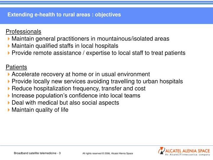 Extending e-health to rural areas : objectives
