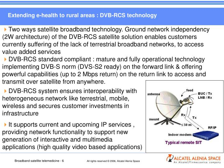 Extending e-health to rural areas : DVB-RCS technology