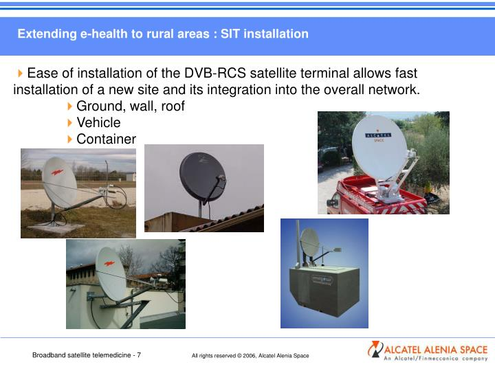 Extending e-health to rural areas : SIT installation