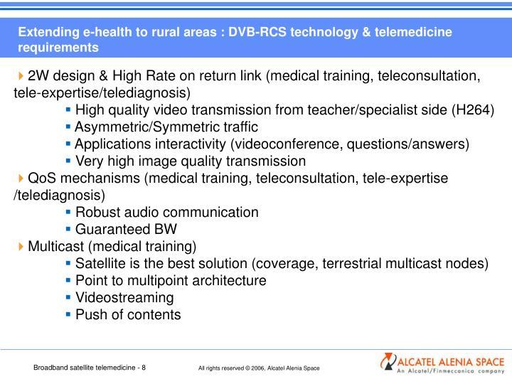 Extending e-health to rural areas : DVB-RCS technology & telemedicine