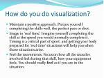how do you do visualization