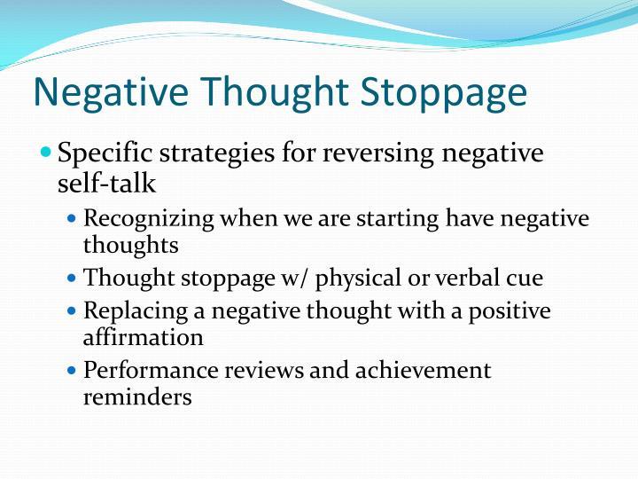 Negative Thought Stoppage