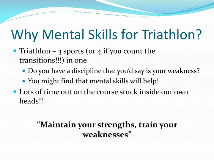 Why Mental Skills for Triathlon?