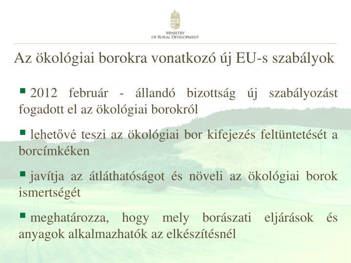 Az ökológiai borokra vonatkozó új EU-s szabályok