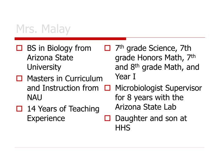 BS in Biology from Arizona State University