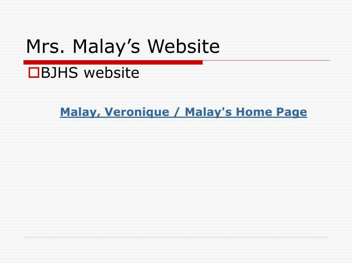 Mrs. Malay's Website