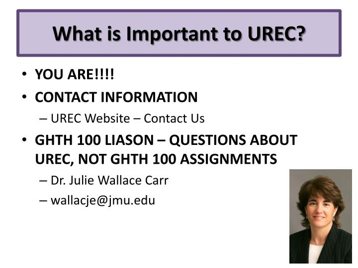 What is Important to UREC?