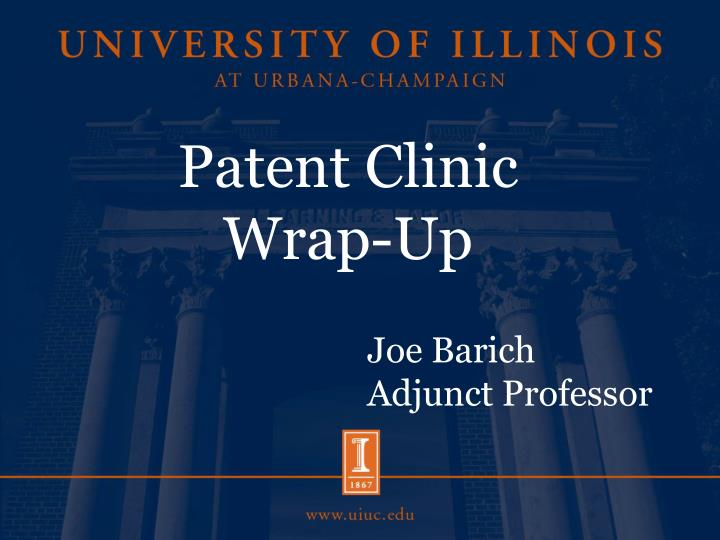 Patent clinic wrap up