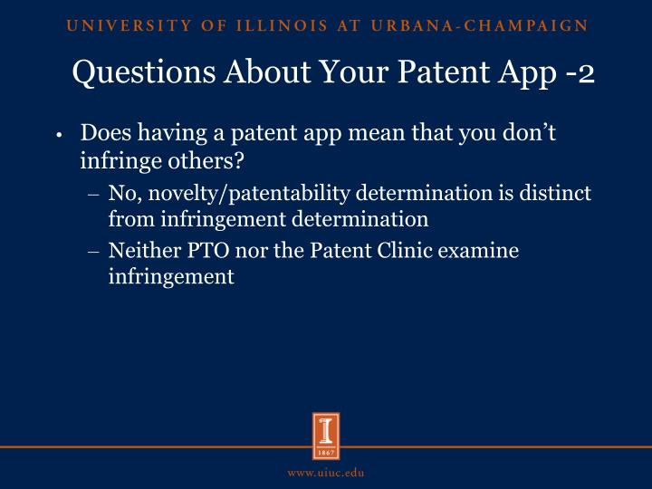 Questions About Your Patent App -2
