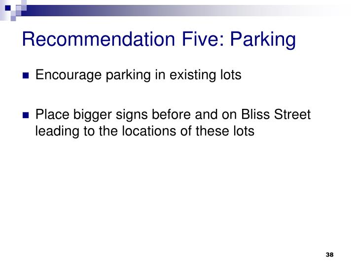 Recommendation Five: Parking