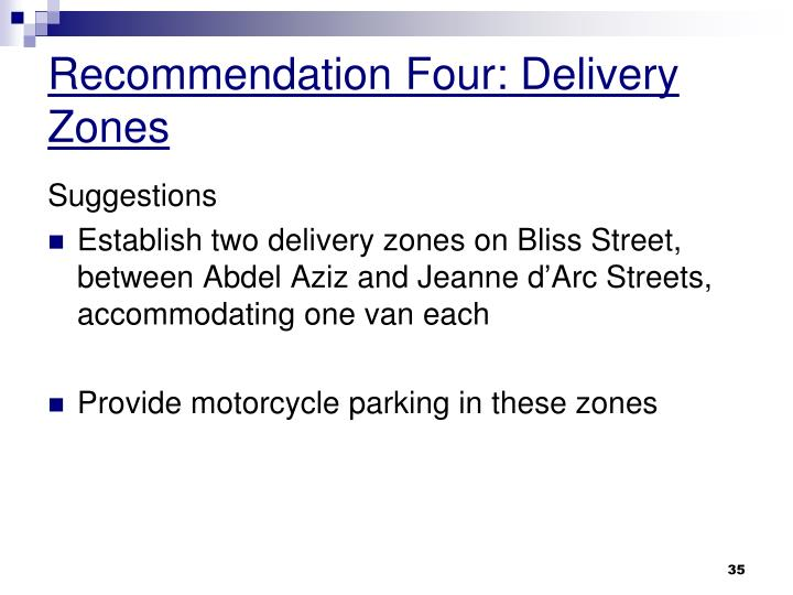 Recommendation Four: Delivery Zones