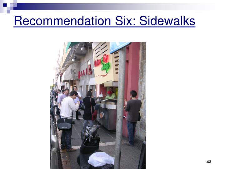 Recommendation Six: Sidewalks