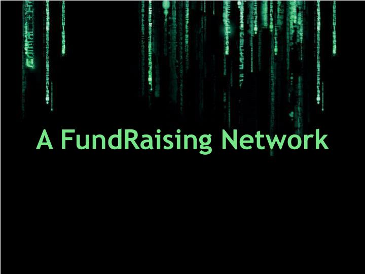 A FundRaising Network