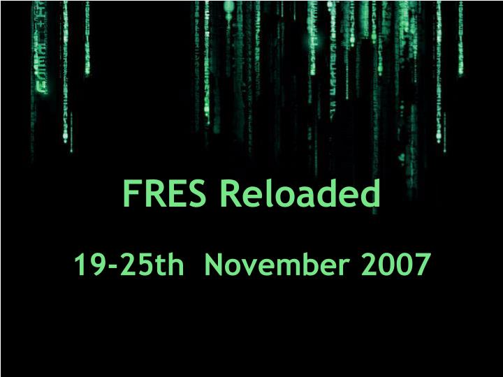 19-25th  November 2007