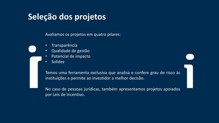 Seleção dos projetos