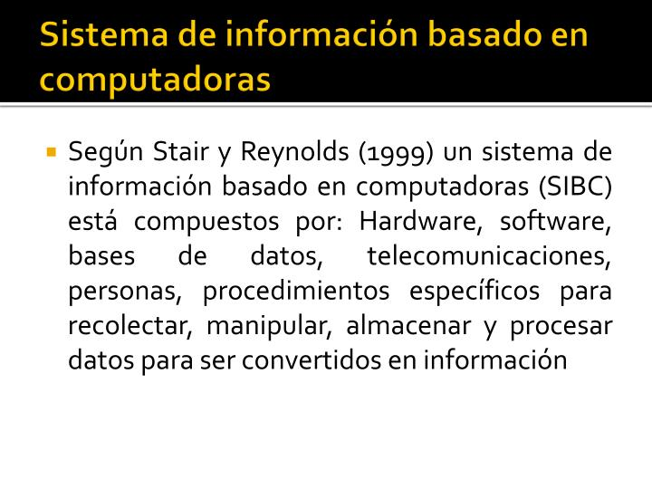 Sistema de información basado en computadoras