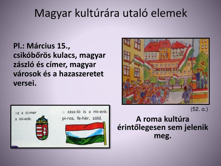 Magyar kultúrára utaló elemek