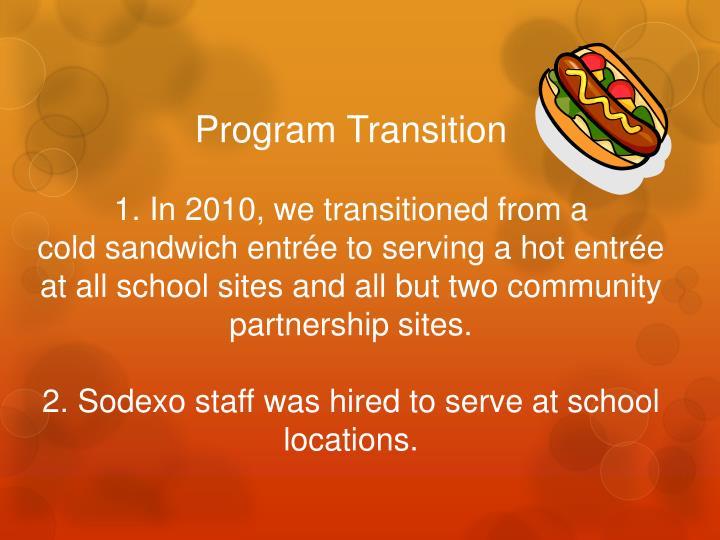 Program Transition