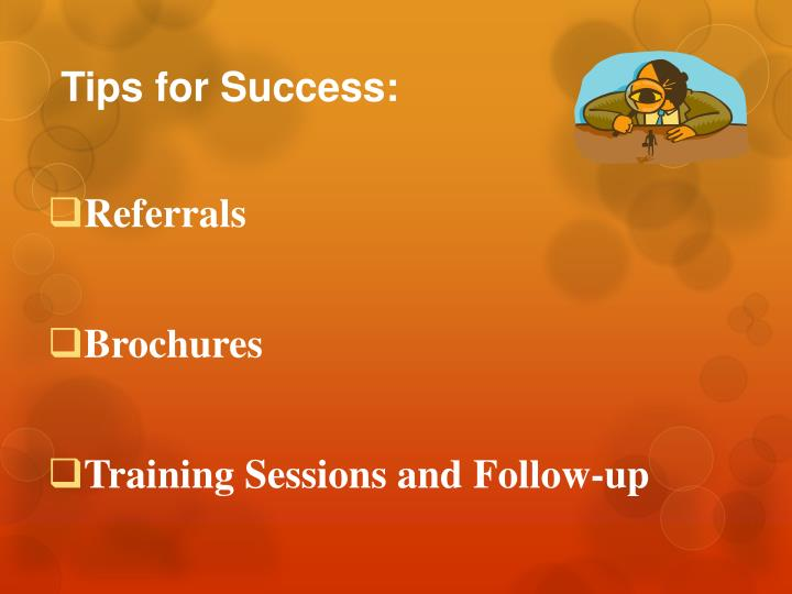 Tips for Success: